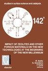 R. Aiello, G. Giordano, F. Testa — Impact of Zeolites and other Porous Materials on the New Technologies at the Beginning of the New Millennium