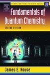 House J.E. — Fundamentals of Quantum Chemistry