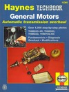 Godfrey E., Haynes J.H. — The Haynes General Motors Automatic Transmission Overhaul Manual