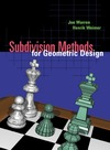 Warren J., Weimer H. — Subdivision methods for geometric design: a constructive approach