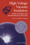 Latham R.V. — High Voltage Vacuum Insulation: Basic Concepts and Technological Practice
