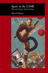 O'Mahony M. — Sport in the USSR: Physical Culture--Visual Culture