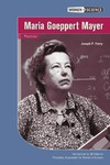 Ferry J.P., Sideman J. — Maria Goeppert Mayer: Physicist