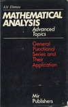 Efimov A.V. — Mathematical Analysis (Advanced Topics). Part 1. General Functional Series and Their Applications