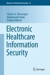 Shoniregun C.A., Dube K., Mtenzi F. — Electronic Healthcare Information Security