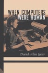Grier D.A. — When computers were human