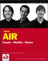 Leuchner M., Anderson T., Wright M. — Adobe AIR: Create - Modify - Reuse