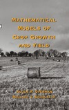 Overman A.R., Scholtz R.V. — Mathematical Models of Crop Growth and Yield
