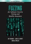 Takanen A., DeMott J., Miller C. — Fuzzing for Software Security Testing and Quality Assurance