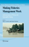 Gezelius S.S. — Making Fisheries Management Work: Implementation of Policies f Sustainable Fishing