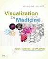 Preim B., Bartz D. — Visualization in medicine. Theory, algorithms, and applications