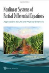 Leung A.W. — Nonlinear systems of partial differential equations: Applications to life and physical sciences