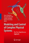 Duindam V., Macchelli A., Stramigioli S. — Modeling and control of complex physical systems: The Port-Hamiltonian approach