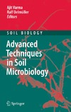 Varma A., Oelmuller R. — Advanced Techniques in Soil Microbiology