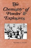Davis T. — The Chemistry of Powder and Explosives
