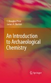Price T., Burton J. — An Introduction to Archaeological Chemistry
