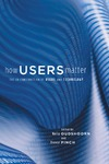 Oudshoorn N., Pinch T. — How Users Matter: The Co-Construction of Users and Technology (Inside Technology)