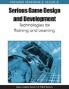 Cannon-bowers J. — Serious Game Design and Development: Technologies for Training and Learning (Premier Reference Source)