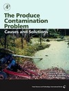 Sapers G., Solomon E., Matthews K. — The Produce Contamination Problem: Causes and Solutions