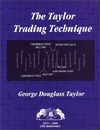 Taylor G. — The Taylor Trading Technique