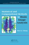 Chung M. — Statistical and Computational Methods in Brain Image Analysis