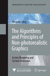 Geng W. — The Algorithms and Principles of Non-photorealistic Graphics: Artistic Rendering and Cartoon Animation