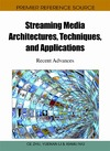 Zhu C., Li Y., Niu X. — Streaming Media Architectures, Techniques, and Applications: Recent Advances