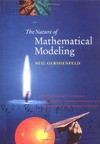 Gershenfeld N. — The nature of mathematical modeling