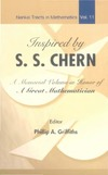 Griffiths P. — Inspired by S.S.Chern: A Memorial Volume in Honor of a Great Mathematician