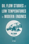 Shaub H. — Oil Flow Studies at Low Temperatures in Modern Engines (ASTM Special Technical Publication, 1388)