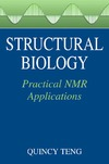 Teng Q. — Structural Biology: Practical NMR Applications