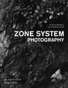 Rand G. — Film & Digital Techniques for Zone System Photography