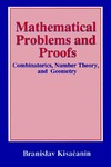 Kisacanin B. — Mathematical Problems and Proofs : Combinatorics, Number Theory, and Geometry