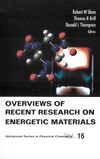 Shaw R., Brill T., Thompson D. — OVERVIEWS OF RECENT RESEARCH ON ENERGETIC MATERIALS