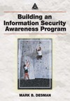 Desman M. — Building an Information Security Awareness Program