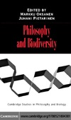 Oksanen M., Pietarinen J. — Philosophy and Biodiversity (Cambridge Studies in Philosophy and Biology)