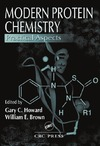 Howard G., Brown W. — Modern Protein Chemistry: Practical Aspects