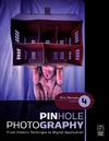 Renner E. — Pinhole Photography, Fourth Edition: From Historic Technique to Digital Application