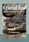 Huchzermeyer F. — Crocodiles: Biology, Husbandry and Diseases (Life Sciences)