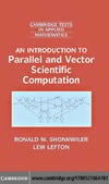 Shonkwiler R., Lefton L. — An introduction to parallel and vector scientific computing