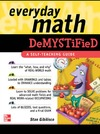 Gibilisco S. — Everyday Math Demystified
