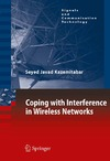 Kazemitabar S. — Coping with Interference in Wireless Networks (Signals and Communication Technology)