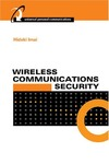 Imai H., Rahman M., Kobara K. — Wireless Communications Security (Artech House Universal Personal Communications)