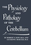 Dow R., Moruzzi G. — Physiology and Pathology of Cerebellum