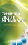 Nag A., Dey B. — Computer-Aided Drug Design and Delivery Systems