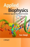 Waigh T. — Applied Biophysics - Molecular Approach for Physical Scientists