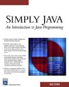 James Levenick — Simply Java: An Introduction to Java Programming (Programming Series)