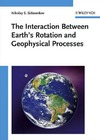 Nikolay S. Sidorenkov — The Interaction Between Earth's Rotation and Geophysical Processes
