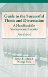 James E. Mauch, Namgi Park — Guide to the Successful Thesis and Dissertation