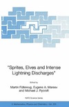 Fuellekrug M., Mareev E.A., Rycroft M.J. (eds.) — Sprites, Elves and Intense Lightning Discharges
